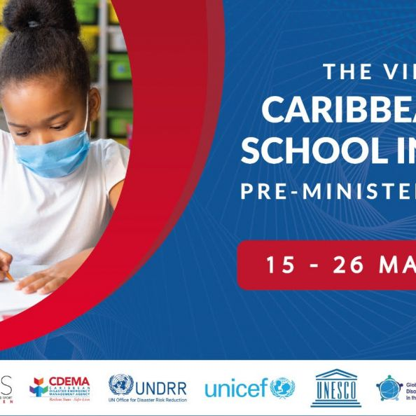 School safety is the starting point: Regional Review on School Safety in the context of Systemic Risk- the Virtual Caribbean Safe School Initiative Pre-Ministerial Forum